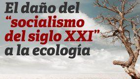 El chavismo y su daño al medio ambiente