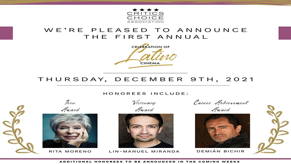 La Asociación de los Critics Choice anuncia que Rita Moreno, Lin-Manuel Miranda y Demián Bichir serán honrados.