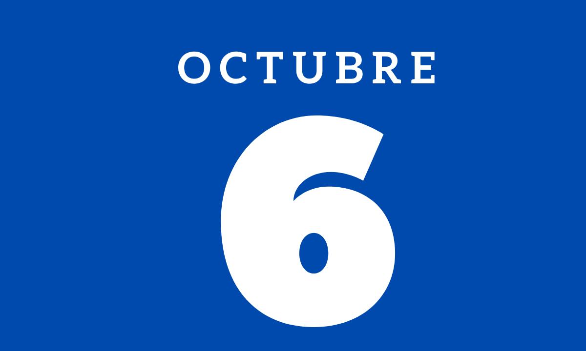 10 hechos relevantes ocurridos un 6 de octubre