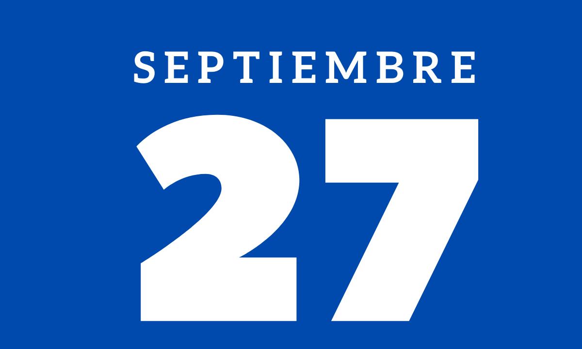 10 hechos relevantes ocurridos un 27 de septiembre