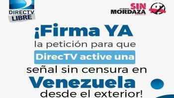 La campaña organizada por la ONGUn Mundo Sin Mordazapidea la empresa estadounidense AT&T la activación de una señal deDirecTVdesde el exterior paraVenezuela.