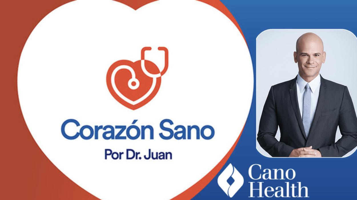 Cano Health lanza el programa Corazón Sano con el Dr. Juan