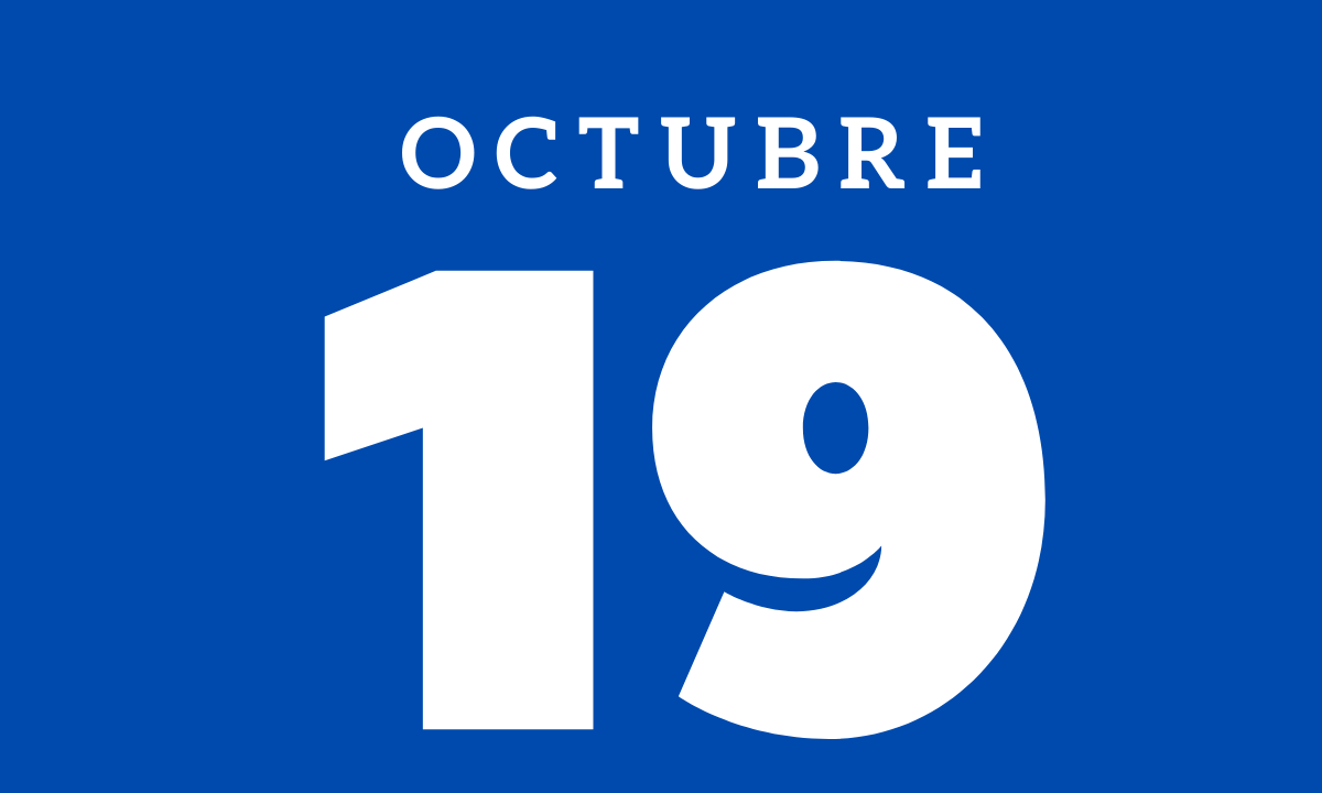 10 hechos relevantes ocurridos un 19 de octubre