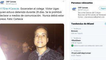 El partido Voluntad Popularindica a través de su cuenta en la red social Twitter que el periodista fue puesto en libertad condicional y agrega que el profesional tiene restricciones de declarar a los medios de comunicación.