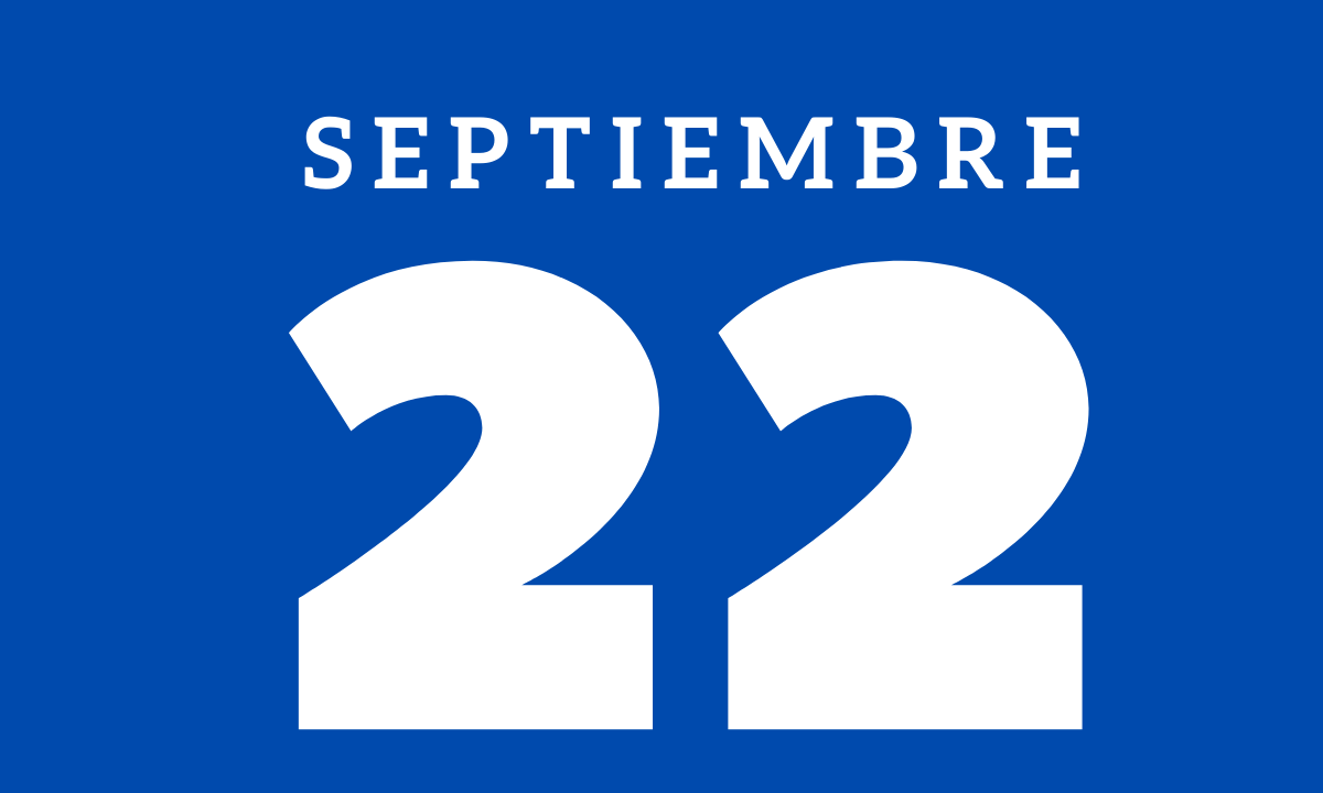 10 hechos relevantes ocurridos un 22 de septiembre