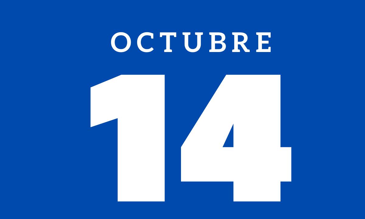 10 hechos relevantes ocurridos un 14 de octubre