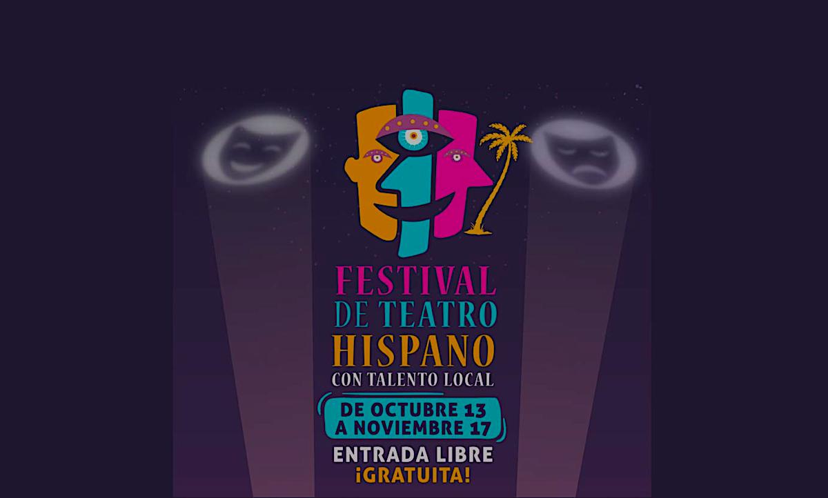 Póster promocional de la primera edición del Festival de Teatro Hispano con Talento Local, que se celebra del 13 de octubre y el 17 de noviembre.